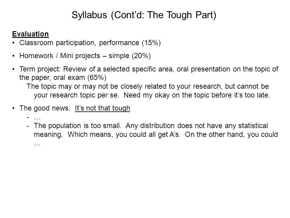 Syllabus (Cont'd: The Tough Part)