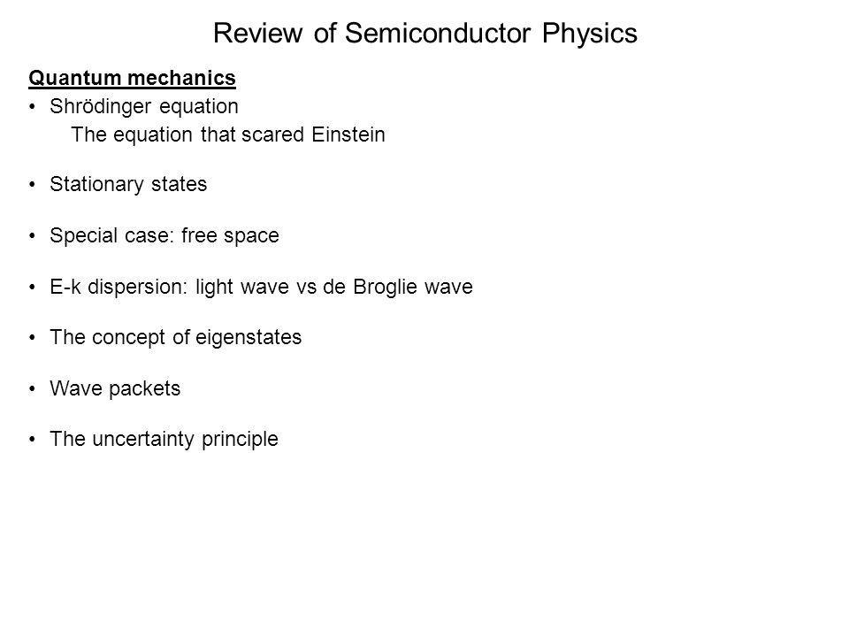 Review of Semiconductor Physics