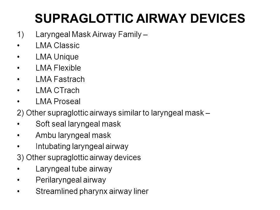 SUPRAGLOTTIC AIRWAY DEVICES