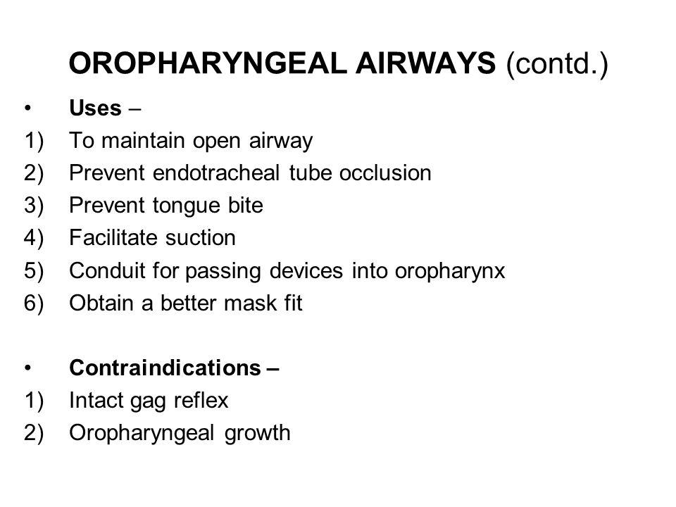 OROPHARYNGEAL AIRWAYS (contd.)