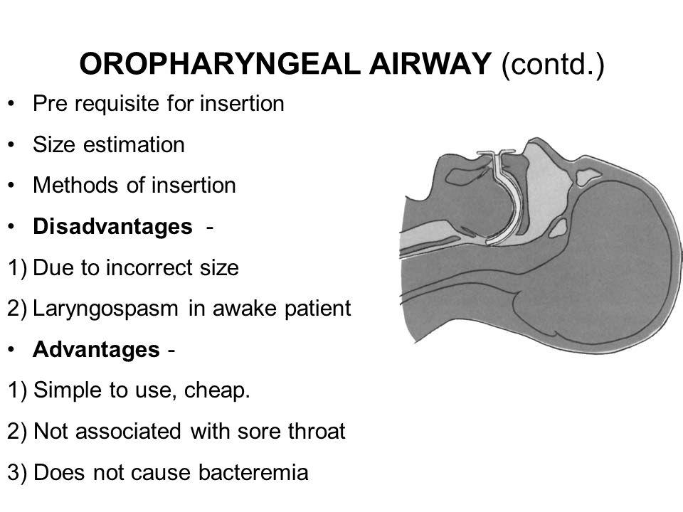 OROPHARYNGEAL AIRWAY (contd.)