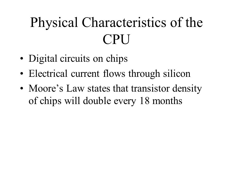 Physical Characteristics of the CPU