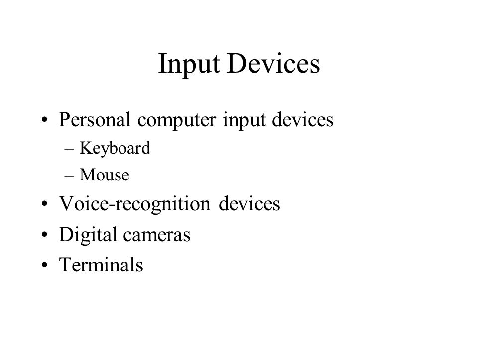 Input Devices Personal computer input devices