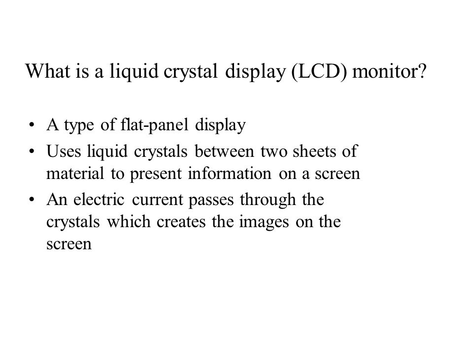 What is a liquid crystal display (LCD) monitor