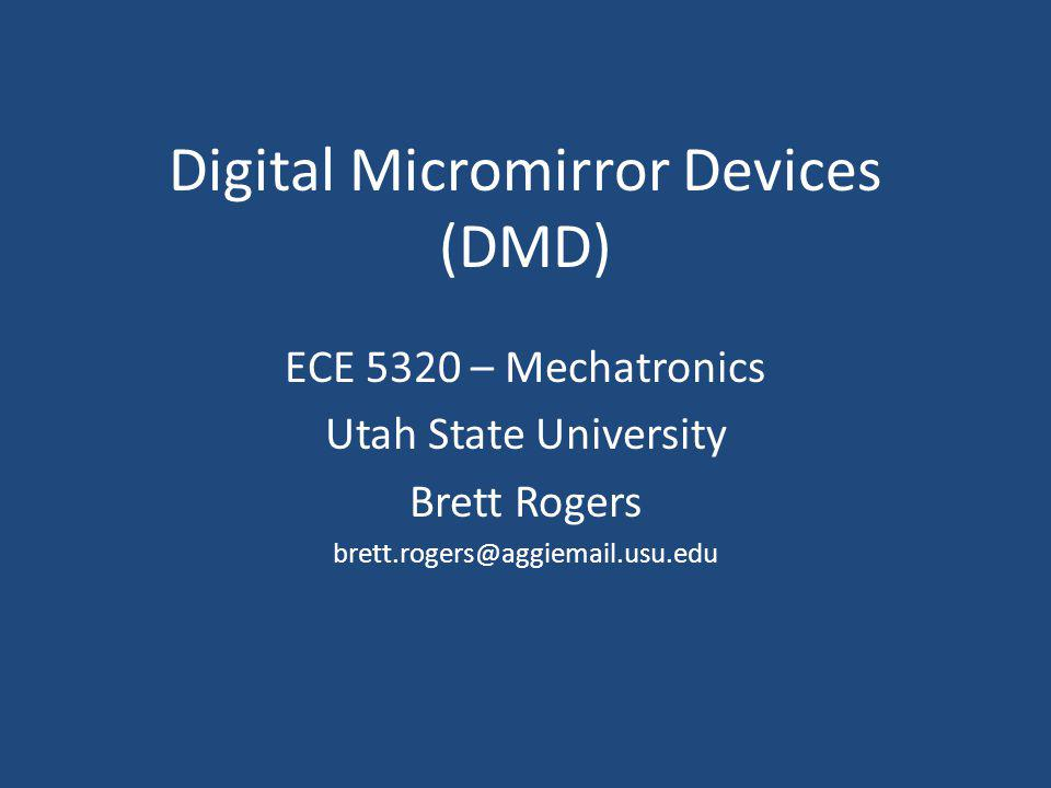 Digital Micromirror Devices (DMD)