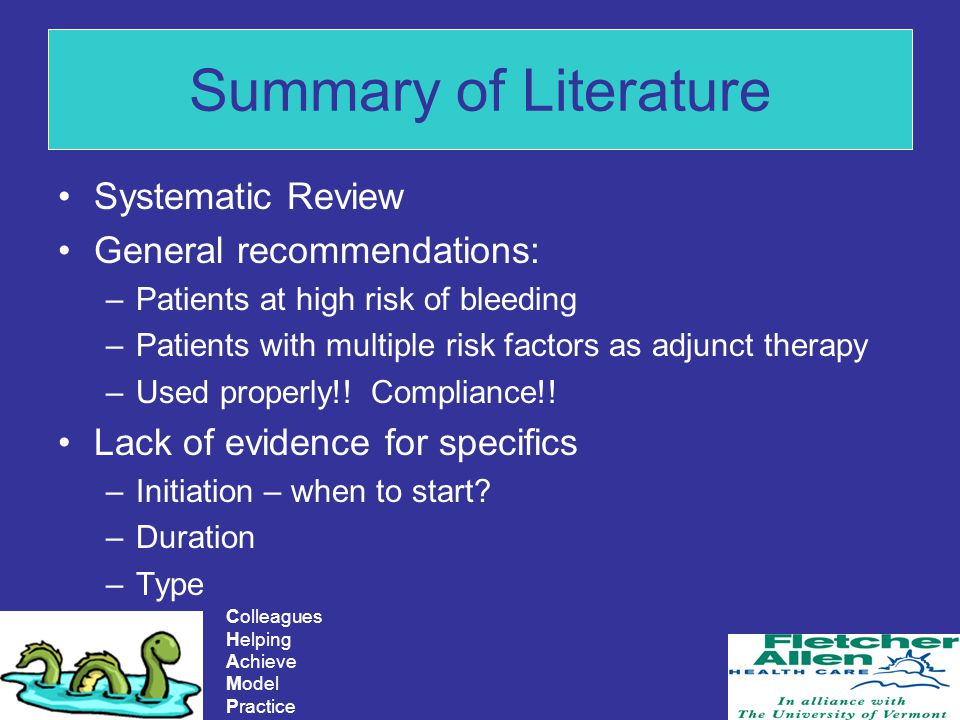 Summary of Literature Systematic Review General recommendations: