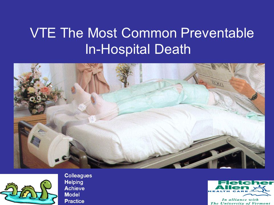 VTE The Most Common Preventable In-Hospital Death