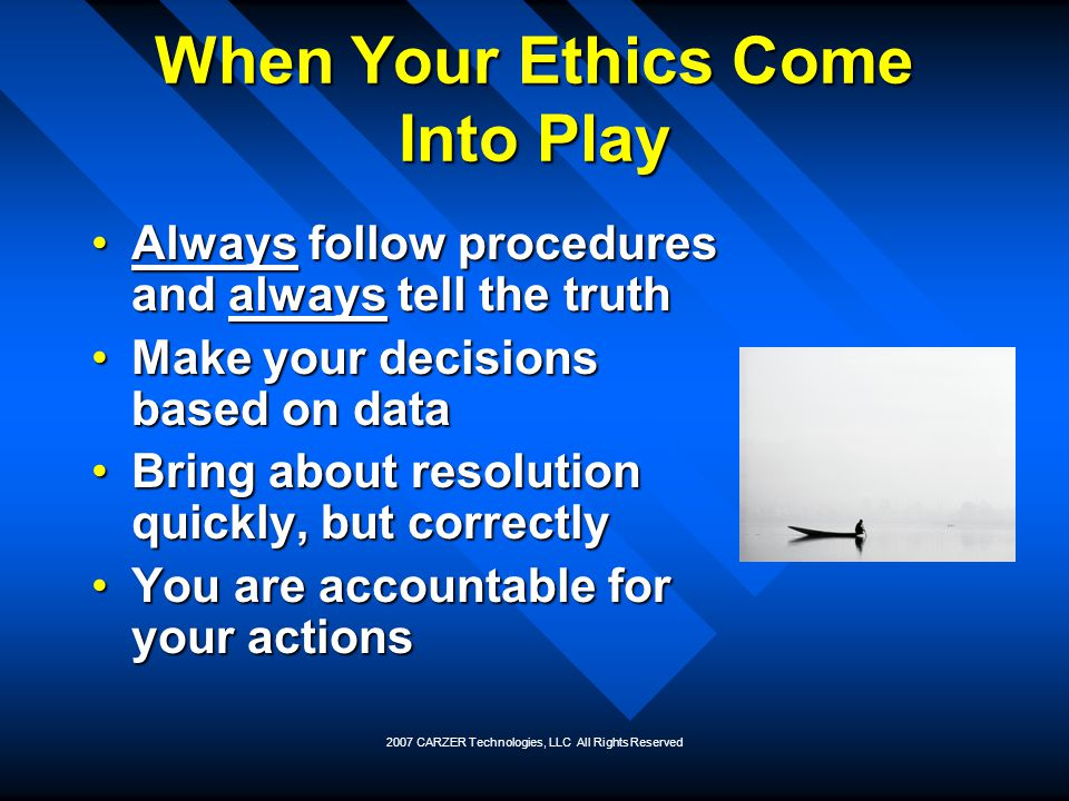 When Your Ethics Come Into Play