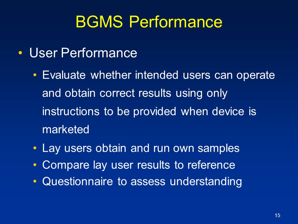 BGMS Performance User Performance