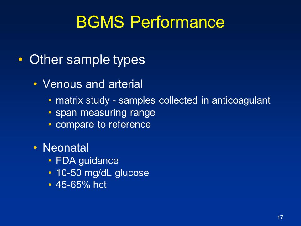 BGMS Performance Other sample types Venous and arterial Neonatal