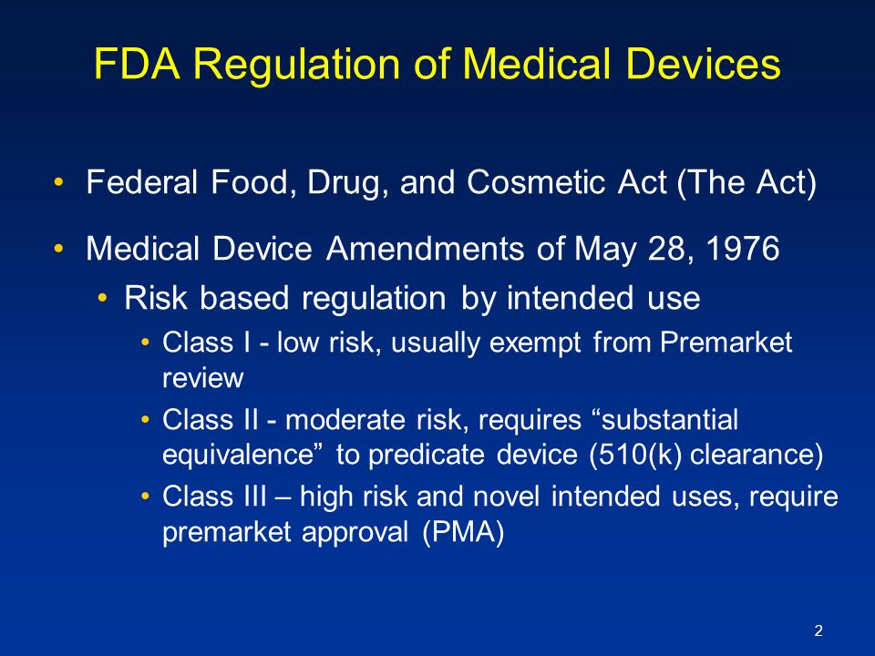 FDA Regulation of Medical Devices