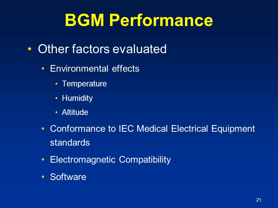 BGM Performance Other factors evaluated Environmental effects