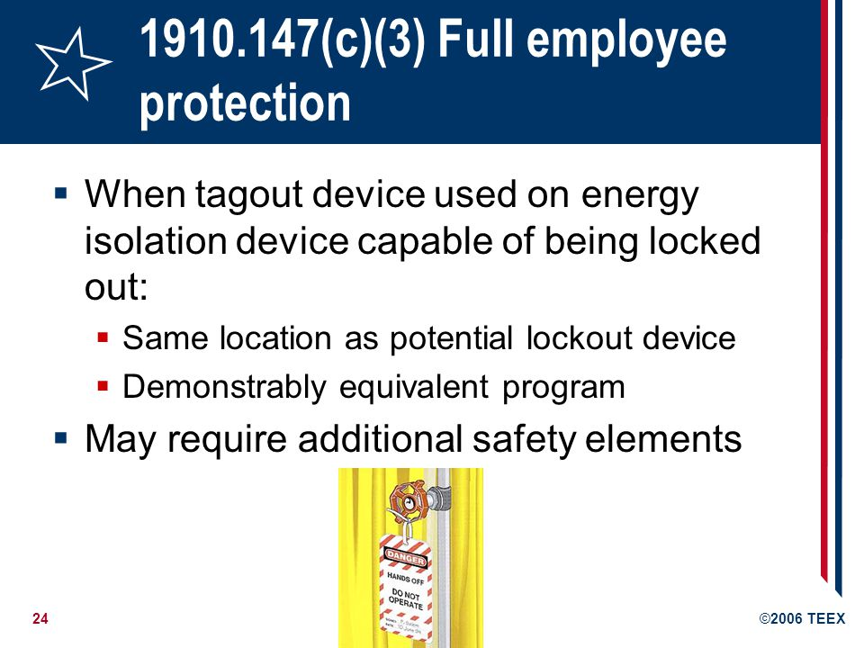 1910.147(c)(3) Full employee protection