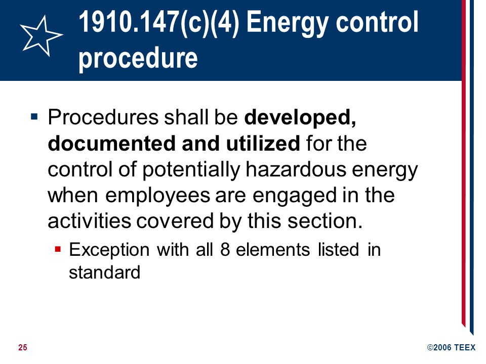 1910.147(c)(4) Energy control procedure