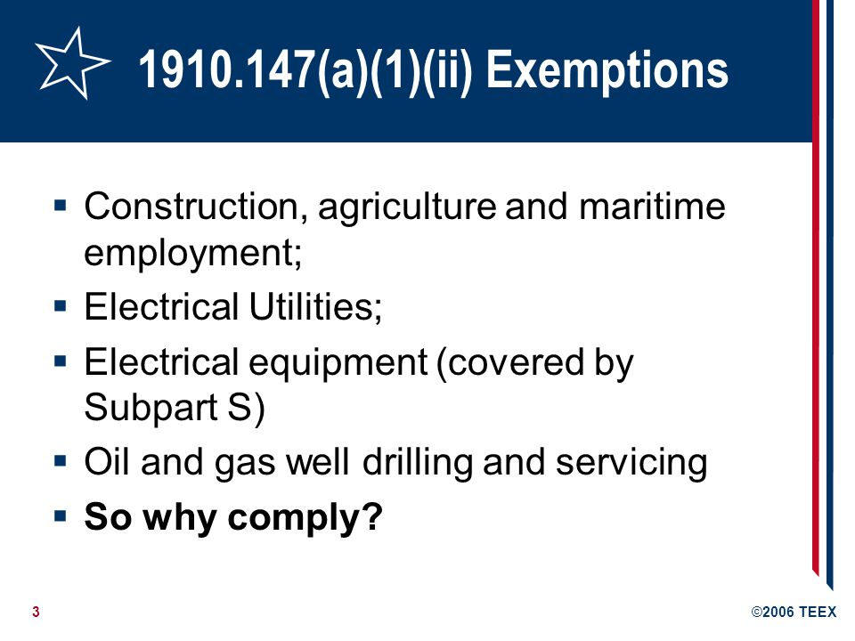 1910.147(a)(1)(ii) Exemptions Construction, agriculture and maritime employment; Electrical Utilities;