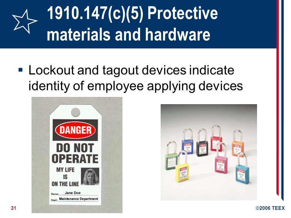 1910.147(c)(5) Protective materials and hardware