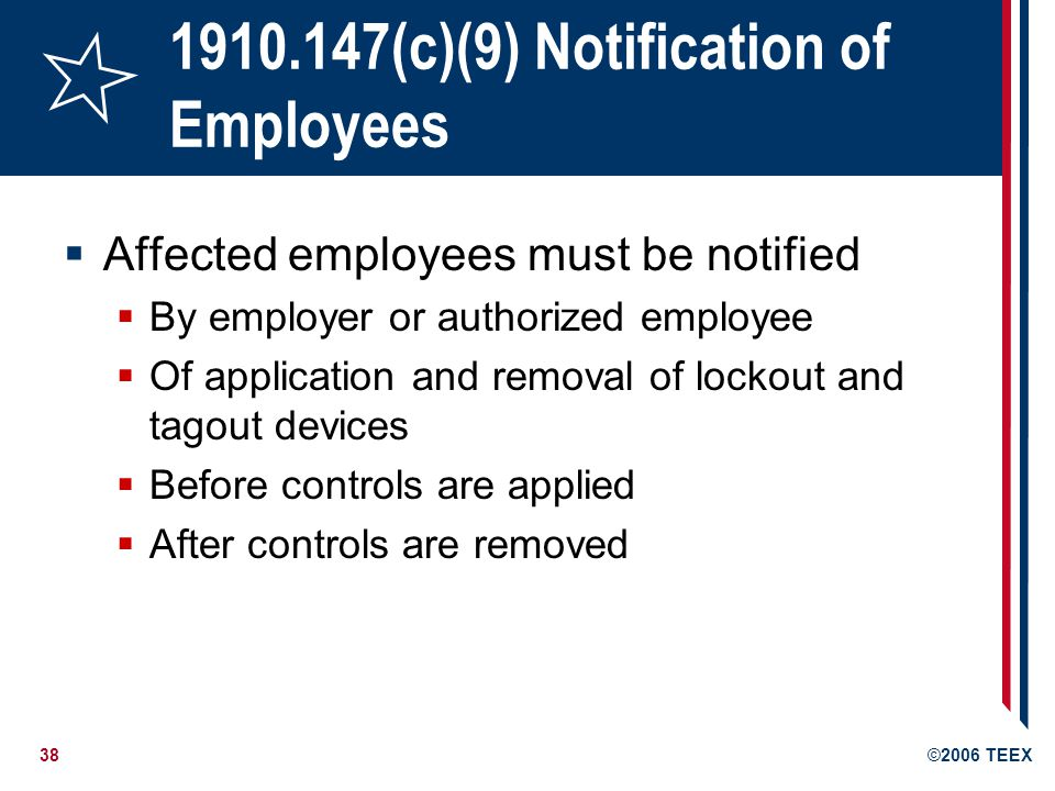 1910.147(c)(9) Notification of Employees