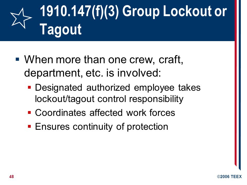 1910.147(f)(3) Group Lockout or Tagout