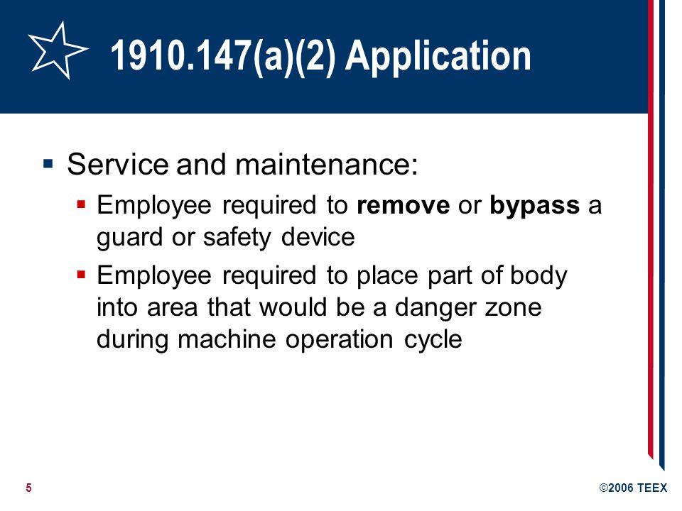 1910.147(a)(2) Application Service and maintenance: