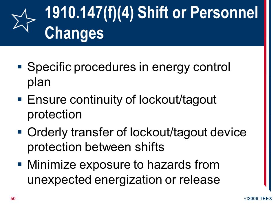 1910.147(f)(4) Shift or Personnel Changes