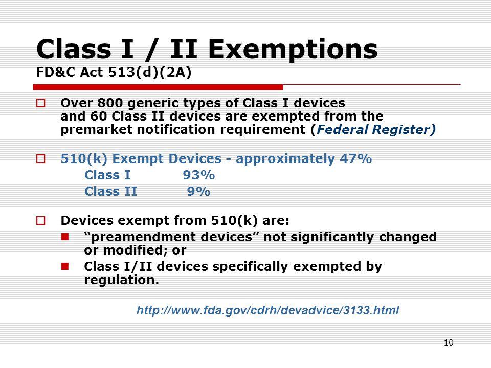 Class I / II Exemptions FD&C Act 513(d)(2A)