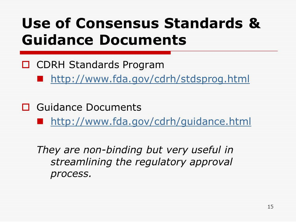 Use of Consensus Standards & Guidance Documents