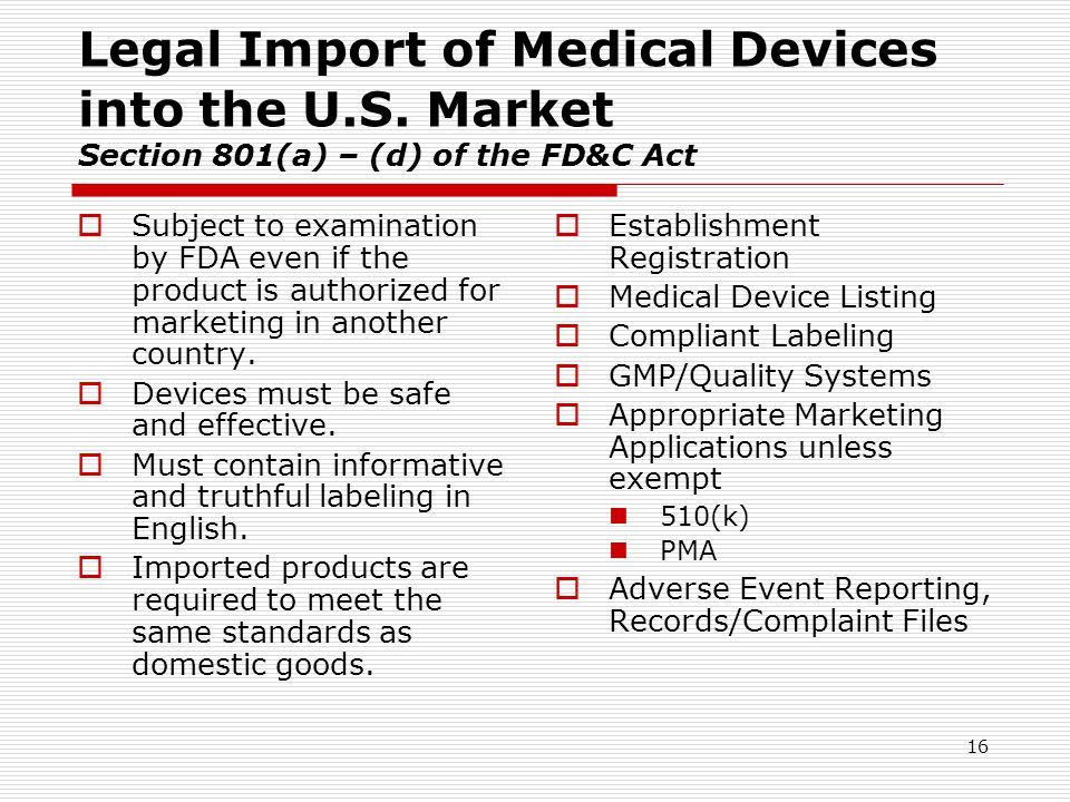 Legal Import of Medical Devices into the U. S