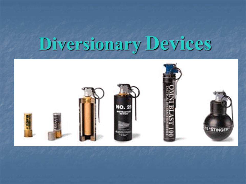 Diversionary Devices