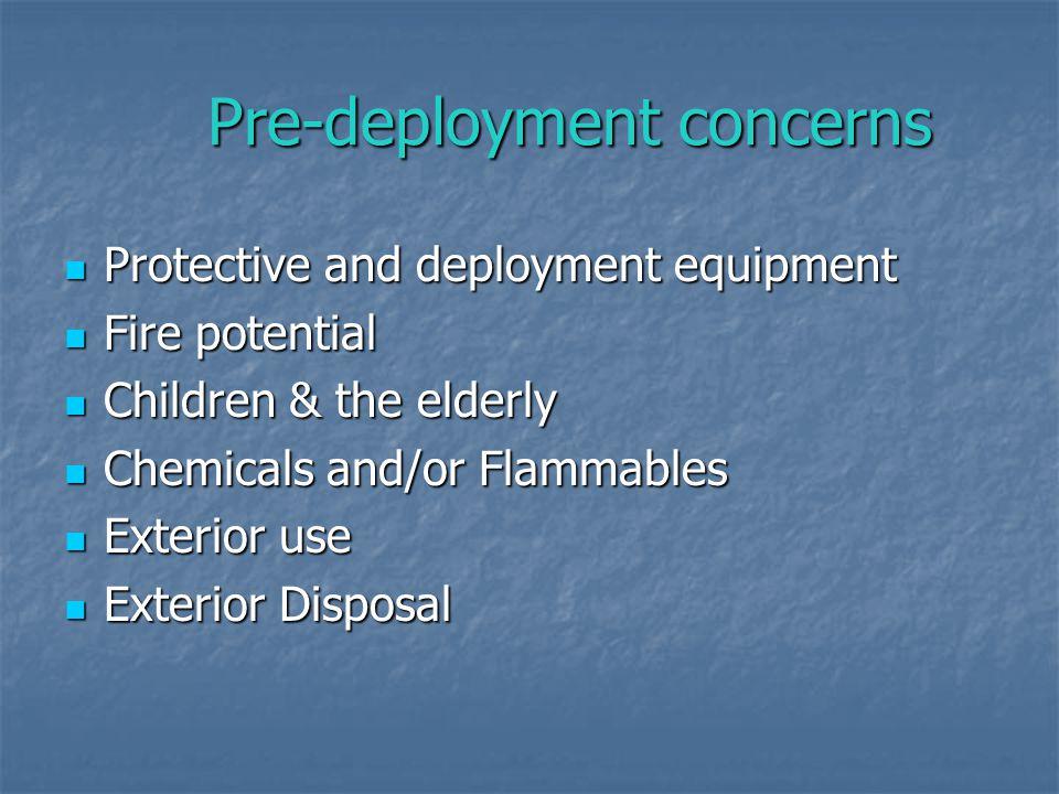 Pre-deployment concerns