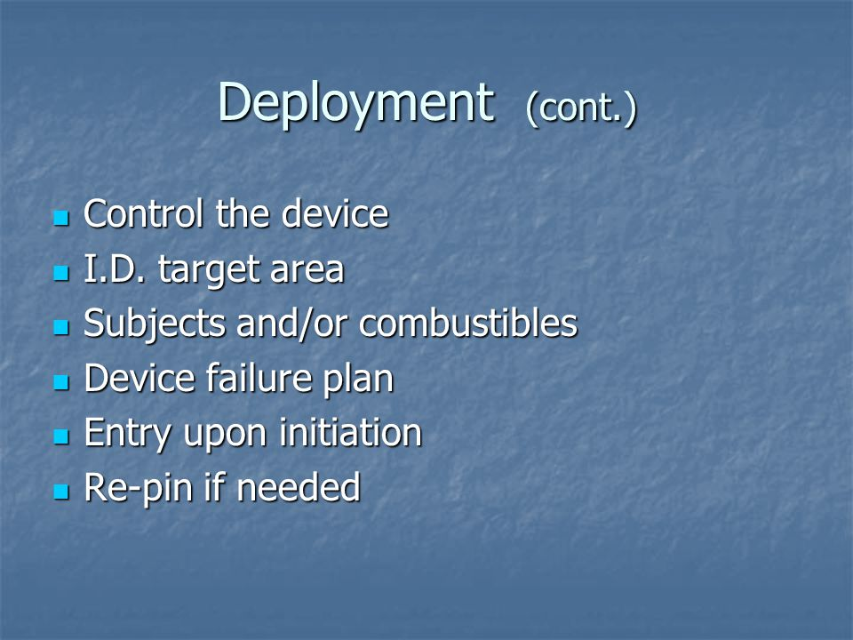 Deployment (cont.) Control the device I.D. target area