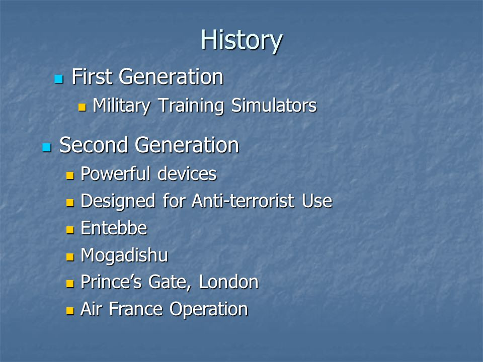 History First Generation Second Generation
