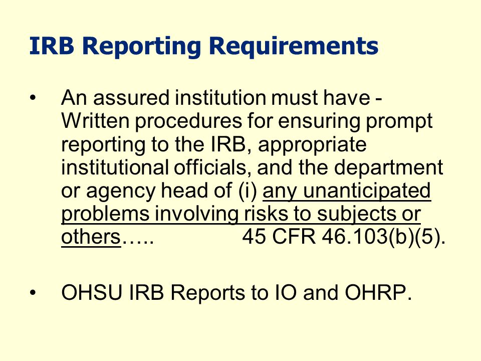 IRB Reporting Requirements
