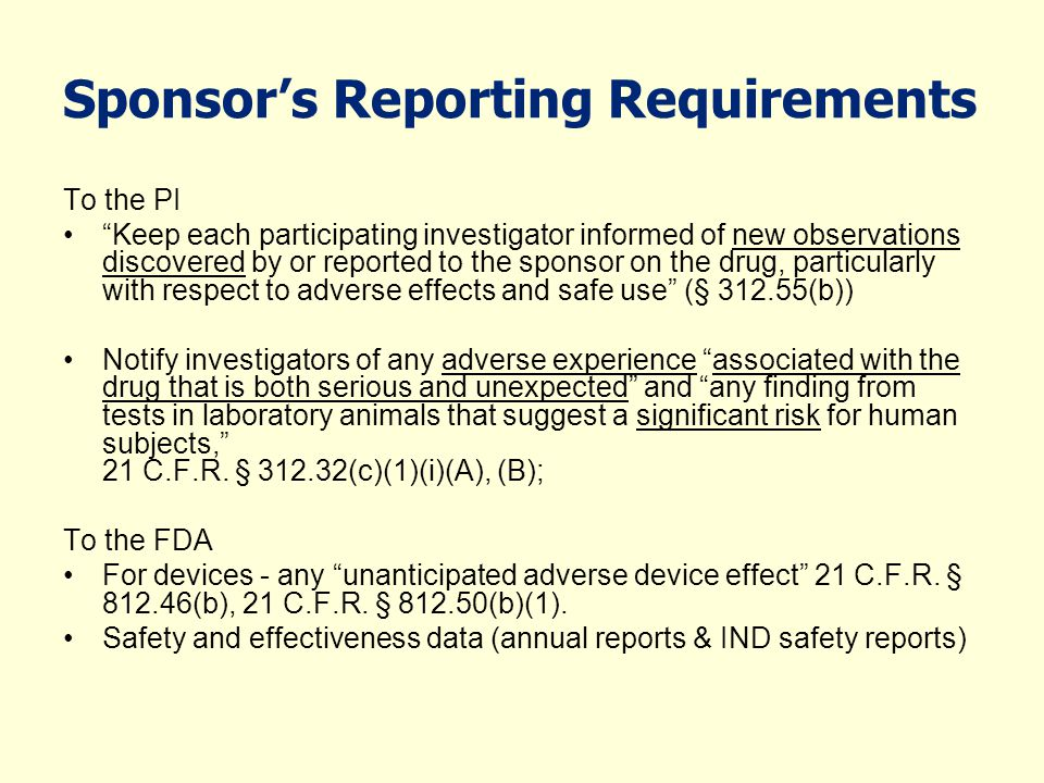 Sponsor's Reporting Requirements