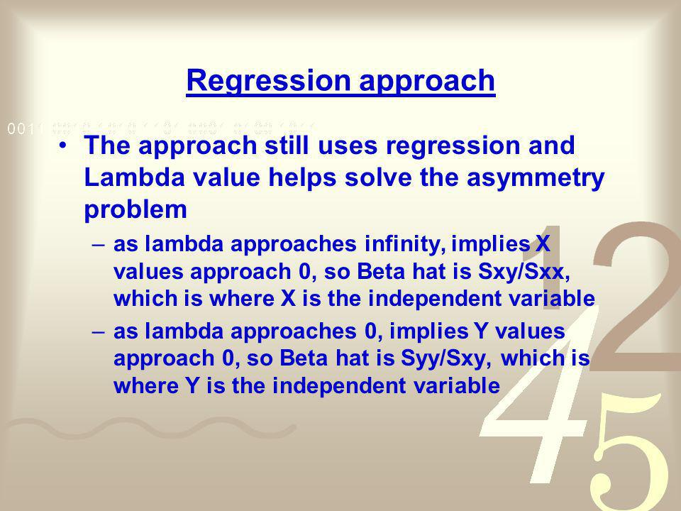 Regression approach The approach still uses regression and Lambda value helps solve the asymmetry problem.