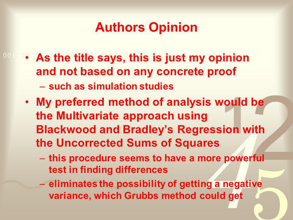 Authors Opinion As the title says, this is just my opinion and not based on any concrete proof. such as simulation studies.