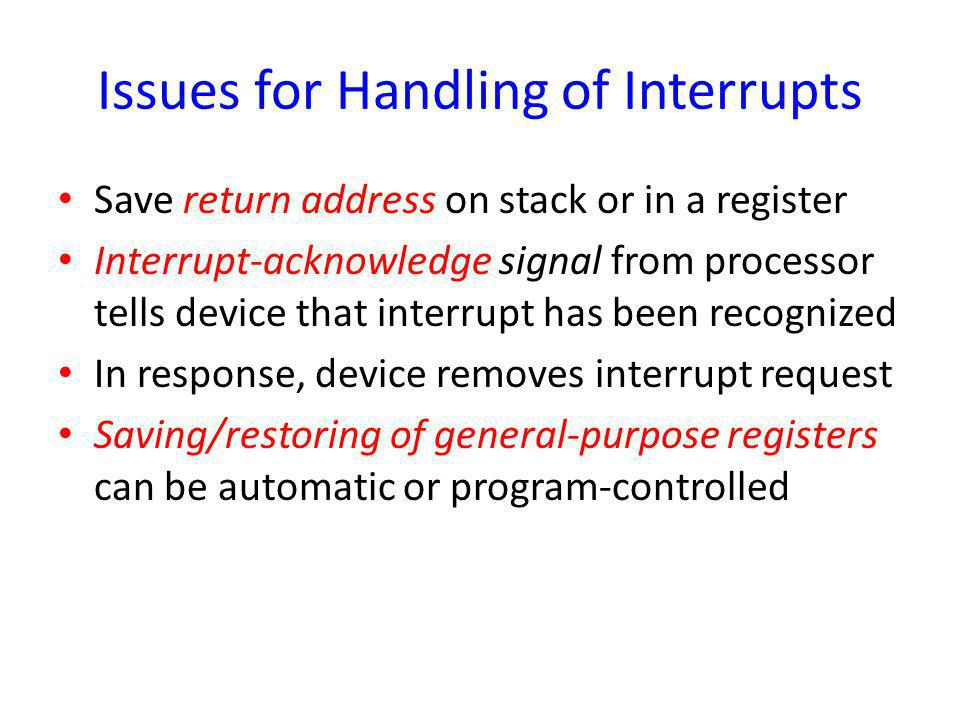 Issues for Handling of Interrupts