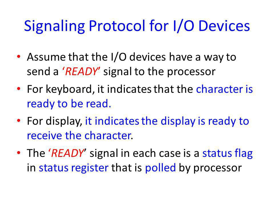 Signaling Protocol for I/O Devices