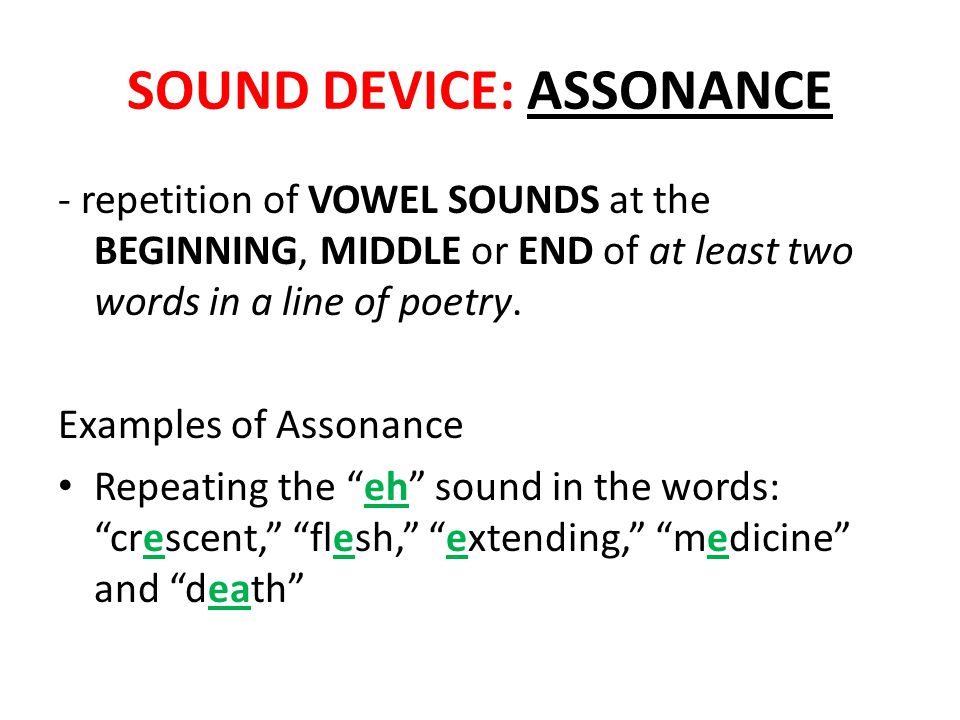 SOUND DEVICE: ASSONANCE