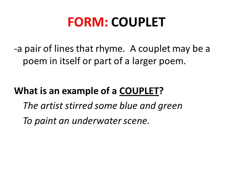 FORM: COUPLET