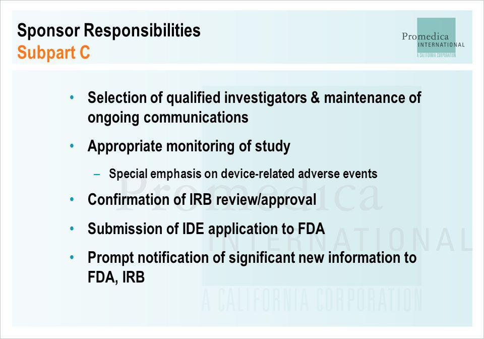 Sponsor Responsibilities Subpart C