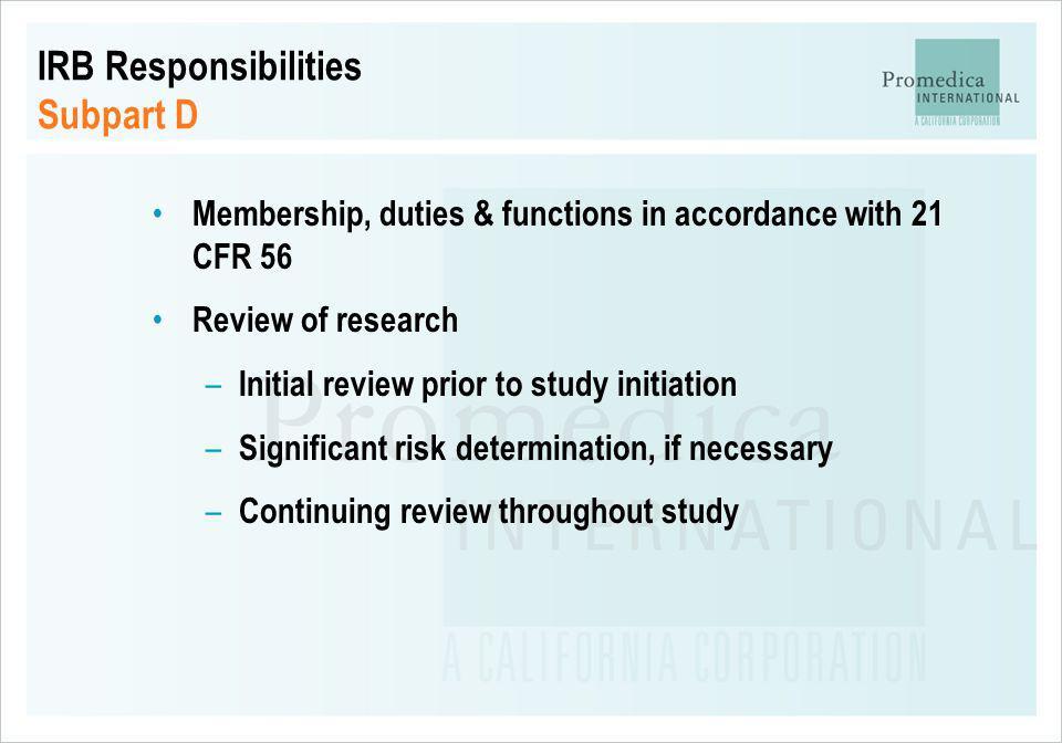 IRB Responsibilities Subpart D