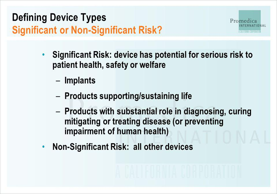Defining Device Types Significant or Non-Significant Risk