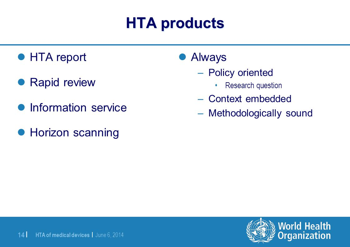 HTA products HTA report Rapid review Information service