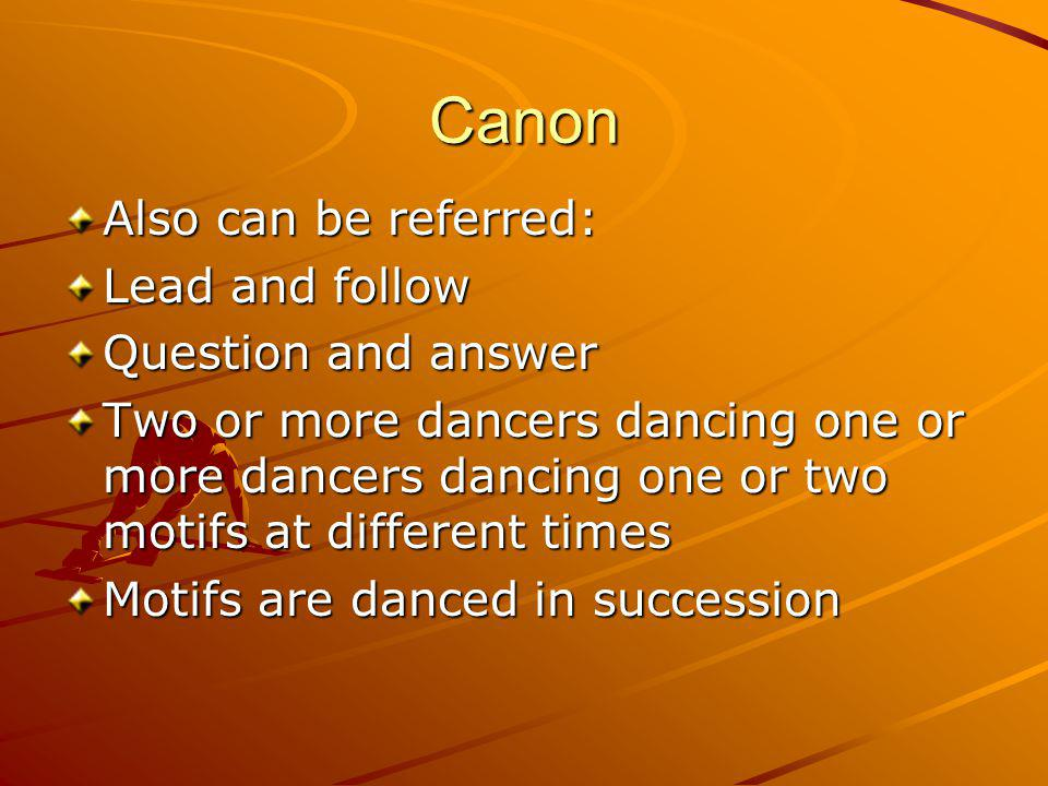 Canon Also can be referred: Lead and follow Question and answer