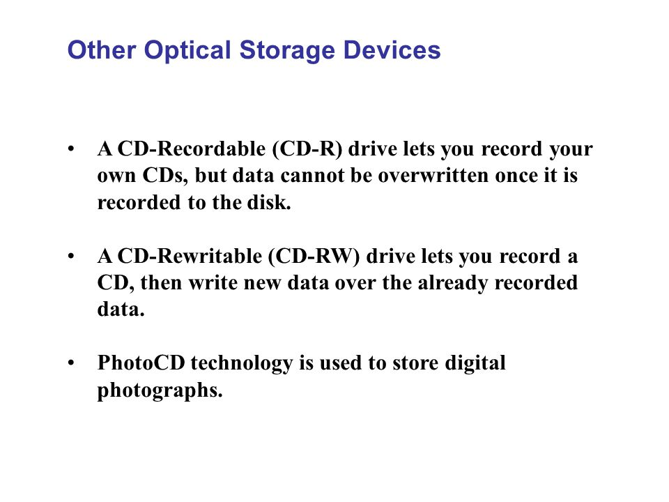 Other Optical Storage Devices