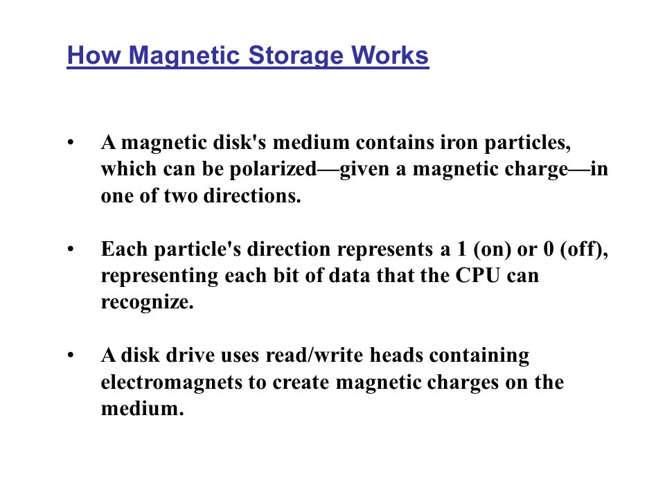 How Magnetic Storage Works