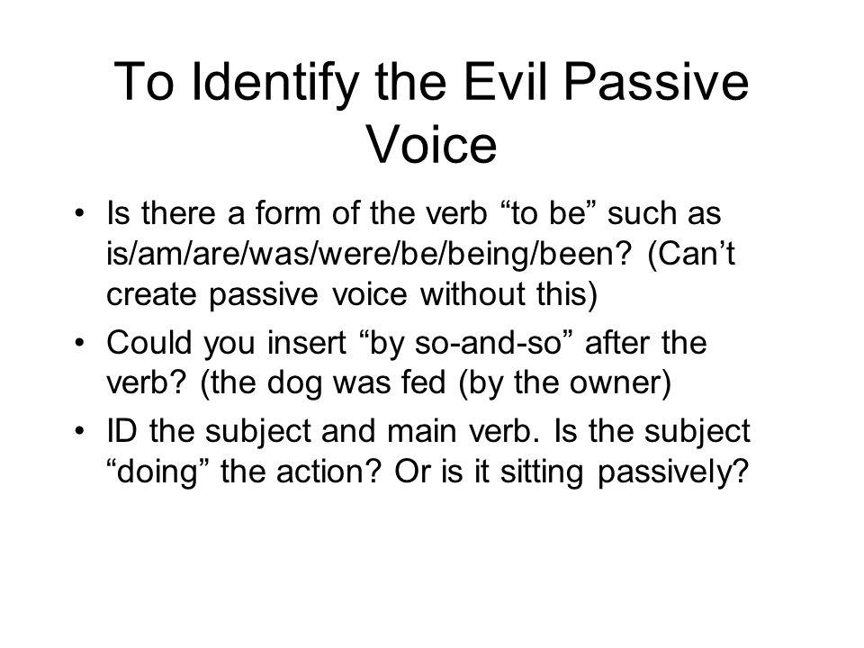 To Identify the Evil Passive Voice