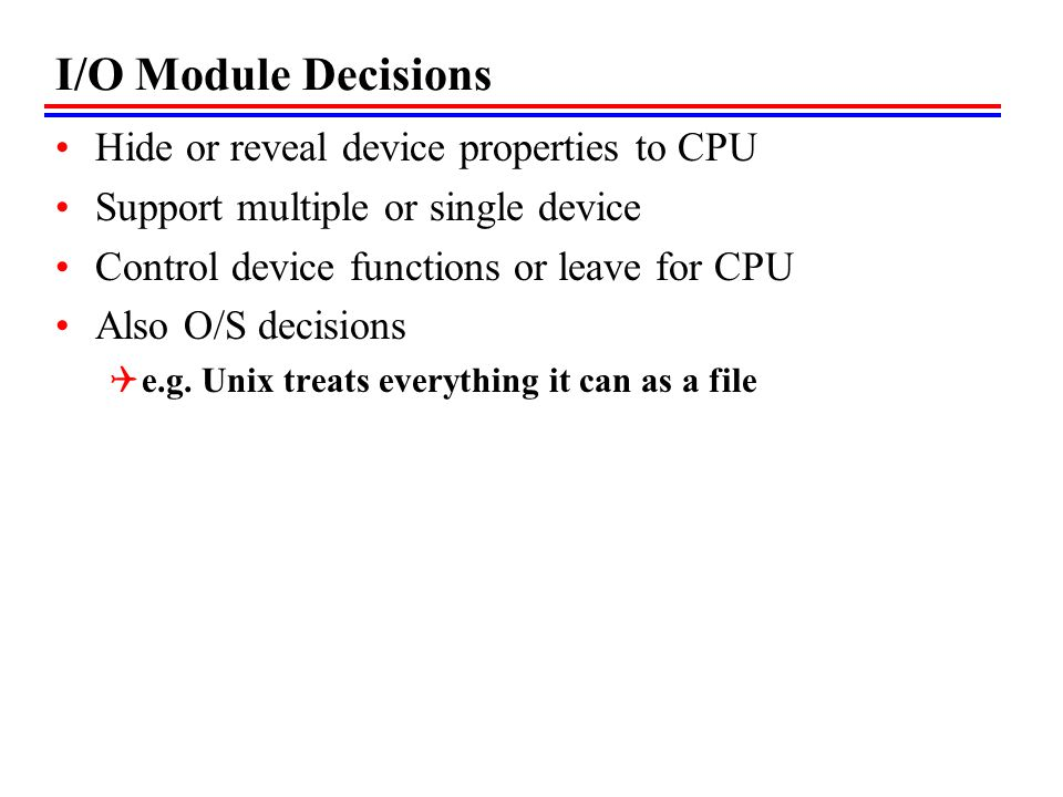 I/O Module Decisions Hide or reveal device properties to CPU