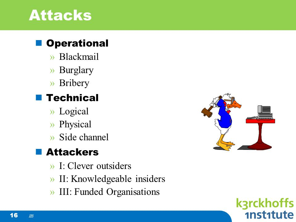 Attacks Operational Blackmail Burglary Bribery Technical Logical