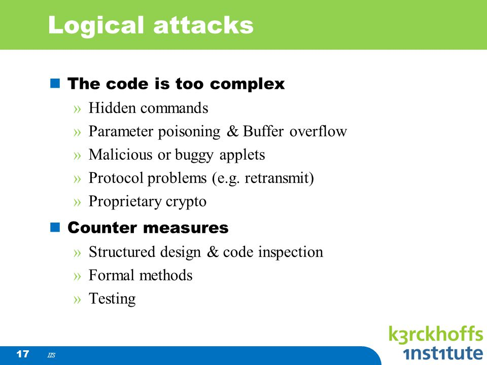 Logical attacks The code is too complex Hidden commands